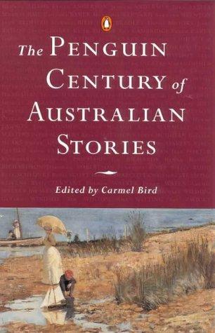 9780140284676: The Penguin Century of Australian Stories