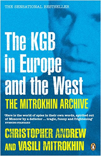9780140284874: The Mitrokhin Archive: The KGB in Europe and the West (Penguin Press History)