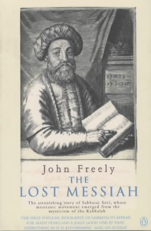 9780140284911: The Lost Messiah: The Astonishing Story of Sabbatai Sevi