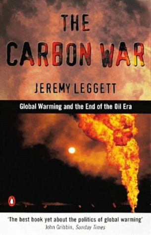 9780140284942: The Carbon War : Global Warming and the End of the Oil Era