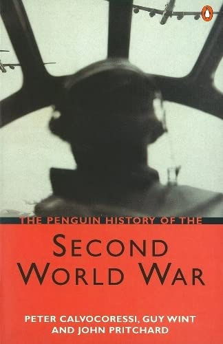 9780140285024: The Penguin History of the Second World War