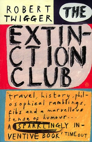 9780140285048: The Extinction Club