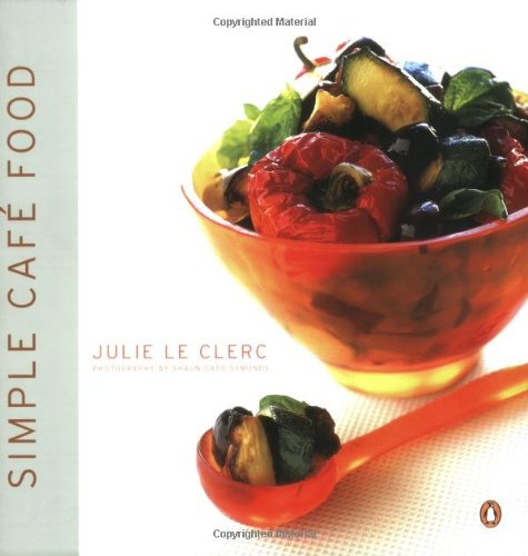 9780140285468: Simple Cafe Food: Secrets from a Busy City Cafe