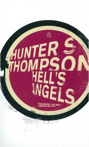 9780140285550: Hell's Angels (Penguin Modern Classics)