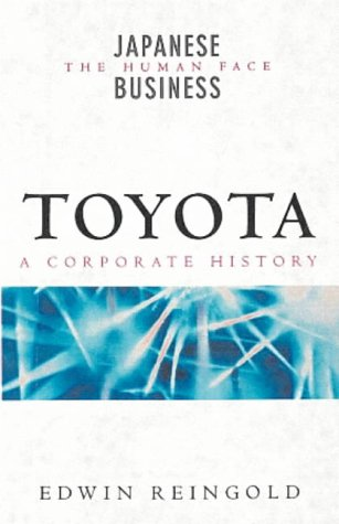 9780140285918: Toyota: People, Ideas and the Challenge of the New (Penguin business)