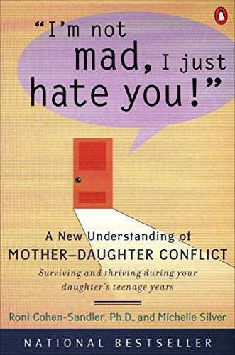 I'm Not Mad, I Just Hate You!: Cohen-Sandler, Roni, Silver,