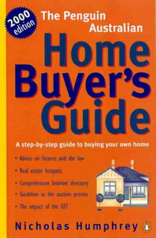 9780140286045: The Penguin Australian Home Buyer's Guide: A Step-by-Step Guide to Buying Your Own Home