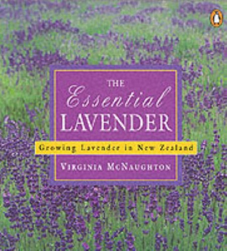 9780140286304: Essential Lavender: Growing Lavender in New Zealand