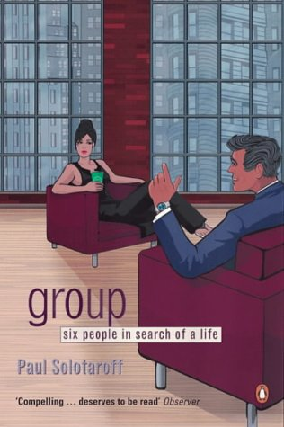 9780140286649: Group: Six People in Search of a Life