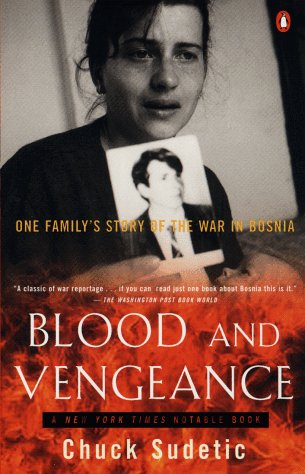 9780140286816: Blood and Vengeance: One Family's Story of the War in Bosnia