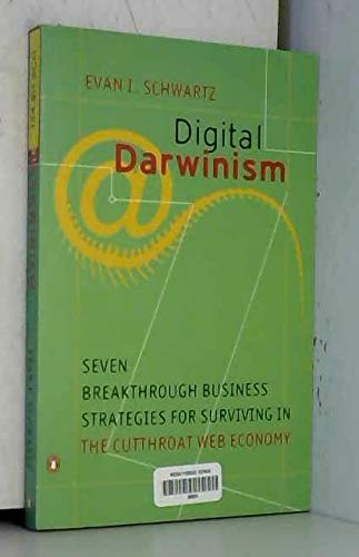 9780140286847: Digital Darwinism: Seven Breakthrough Strategies for Surviving in the Cutthroat Web Economy