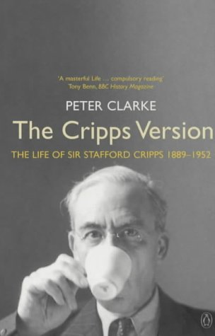 9780140286915: The Cripps Version: The Life of Sir Stafford Cripps 1889-1952