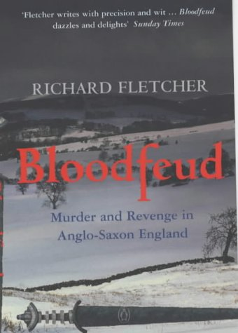 9780140286922: Bloodfeud: Murder and Revenge in Anglo-Saxon England