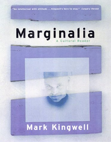 Marginalia: Kingwell, Mark