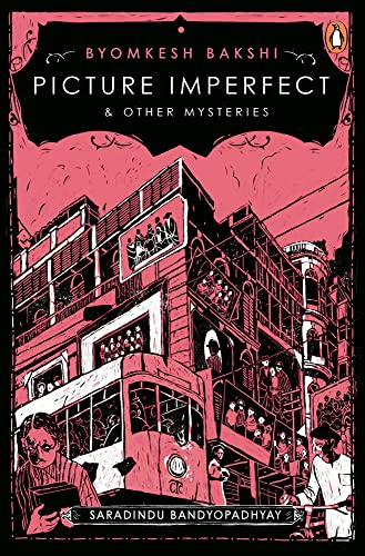 9780140287103: Picture Imperfect and Other Byomkesh Bakshi Mysteries