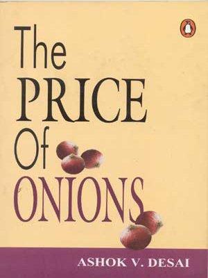 The Price of Onions: Ashok V. Desai