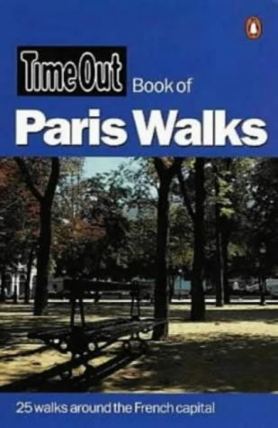 9780140287219: Time Out Paris Walks 1 (Time Out Book Of...)