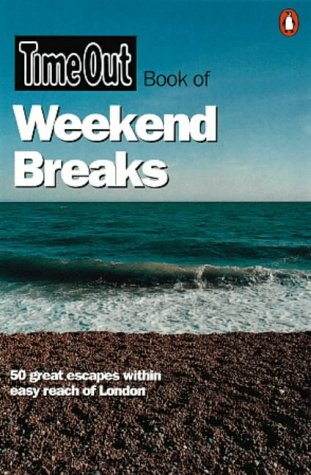 "9780140287226: ""Time Out"" Book of Weekend Breaks (""Time Out"" Guides)"