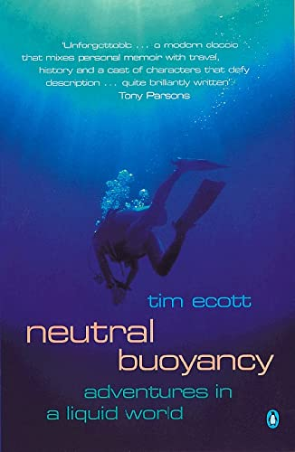 9780140287301: Neutral Buoyancy: Adventures in a Liquid World