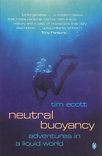 9780140287301: Neutral Buoyancy: Adventures in a Liquid World