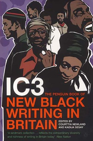 9780140287332: IC3: The Penguin Book of New Black Writing in Britain