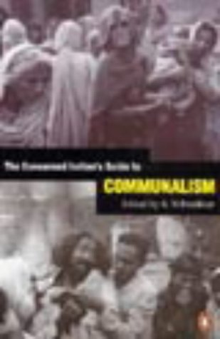 9780140287523: The Concerned Indian's Guide to Communalism