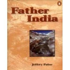 9780140287585: Father India