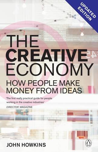 9780140287943: The Creative Economy: How People Make Money From Ideas