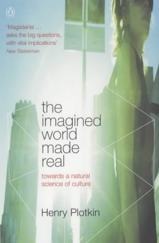 9780140288308: The Imagined World Made Real: Towards a Natural Science of Culture (Penguin Press Science)