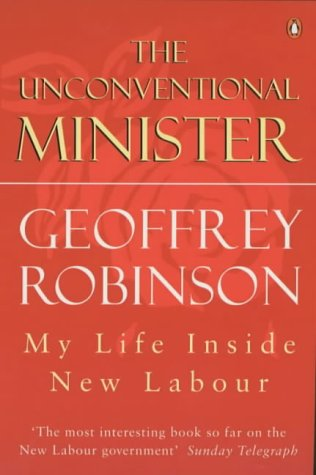 9780140288452: Unconventional Minister: My Life Inside New Labour