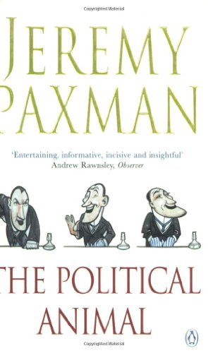 9780140288476: The Political Animal: An Anatomy