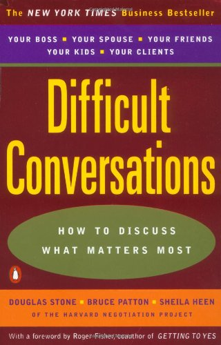 DIFFICULT CONVERSATIONS : HOW TO DISCUSS