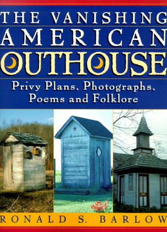 9780140288681: The Vanishing American Outhouse