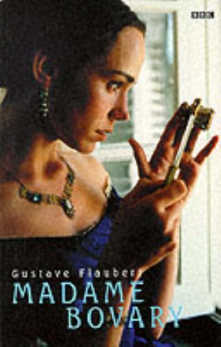 Madame Bovary Tie In (BBC): Flaubert, Gustave