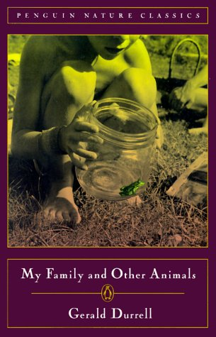 My Family and Other Animals: Gerald Durrell