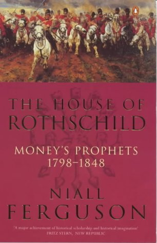 9780140289077: The House of Rothschild: Money's Prophets, 1798-1848