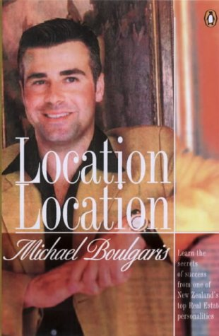 9780140289121: Location, Location: a Guide to Buying and Selling Real Estate Successfully