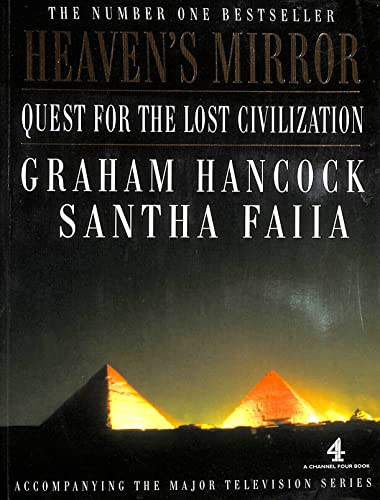 9780140289251: Heaven's Mirror: Quest for the Lost Civilization (A Channel Four book)