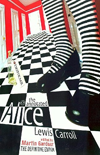 9780140289299: The Annotated Alice: The Definitive Edition: Alice's Adventures in Wonderland and Through the Looking Glass