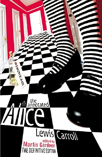 9780140289299: The Annotated Alice: Alice's Adventures in Wonderland and Through the Looking Glass