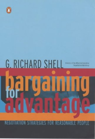 9780140289305: Bargaining for Advantage: Negotiation Strategies for Reasonable People (Penguin Business Library)