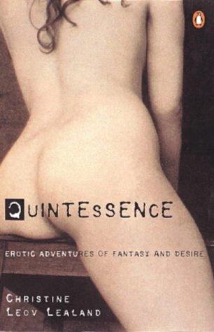 9780140289695: Quintessence: Erotic Adventures of Fantasy and Desire