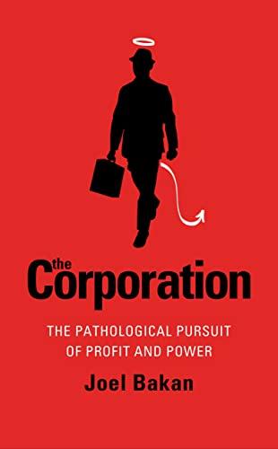 9780140290042: Corporation: The Pathological Pursuit Of Profit And Power
