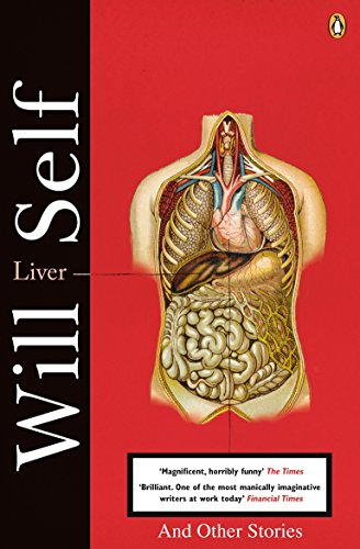 9780140290578: Liver: And Other Stories