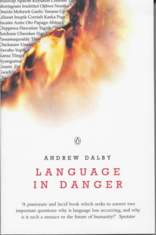9780140290646: Language in Danger: How Language Loss Threatens Our Future
