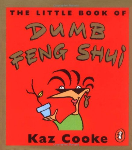 9780140290714: The Little Book of Dumb Feng Shui