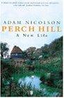 9780140290899: Perch Hill: A New Life