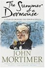9780140291124: The Summer of a Dormouse: A Year of Growing Old Disgracefully