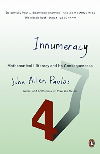 9780140291209: Innumeracy: Mathematical Illiteracy and Its Consequences (Penguin Press Science)