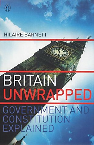 9780140291704: Britain Unwrapped: Government and Constitution Explained